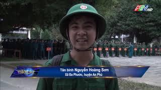 An Phú hoàn thành chỉ tiêu giao quân năm 2020 - Nguồn : ATV