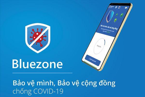 Ứng dụng Bluezone: Bảo vệ chính mình và bảo vệ cộng đồng