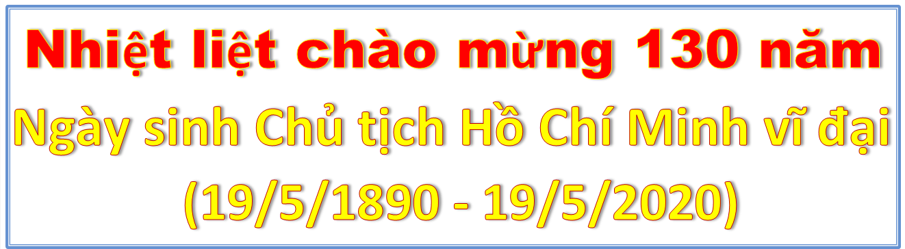 130 năm ngày sinh chủ tịch Hồ Chí Minh